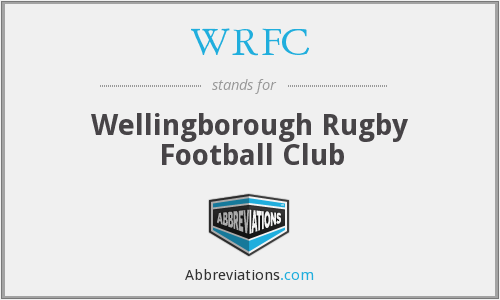 WRFC - Wellingborough Rugby Football Club