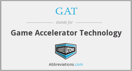 GAT - Game Accelerator Technology