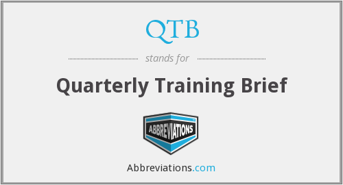 QTB - Quarterly Training Brief