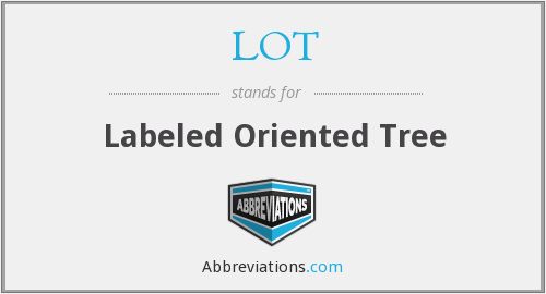 LOT - Labeled Oriented Tree