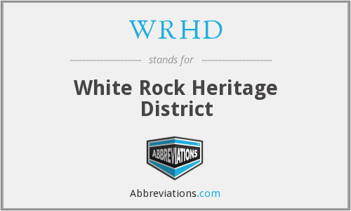 WRHD - White Rock Heritage District