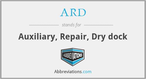 ARD - Auxiliary, Repair, Dry dock