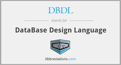 DBDL - DataBase Design Language