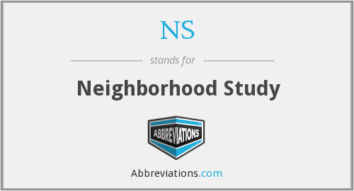 NS - Neighborhood Study