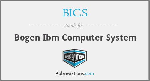 BICS - Bogen Ibm Computer System