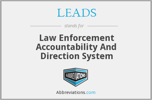 LEADS - Law Enforcement Accountability And Direction System