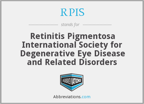 RPIS - Retinitis Pigmentosa International Society for Degenerative Eye Disease and Related Disorders