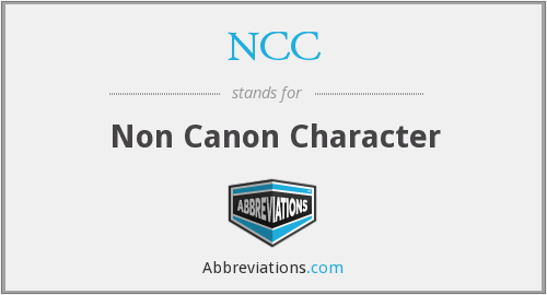 NCC - Non Canon Character