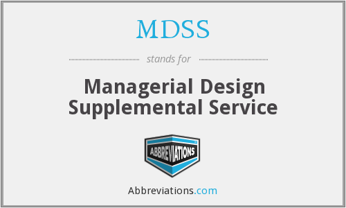 MDSS - Managerial Design Supplemental Service