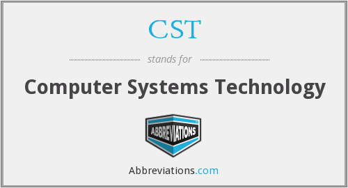 CST - Computer Systems Technology