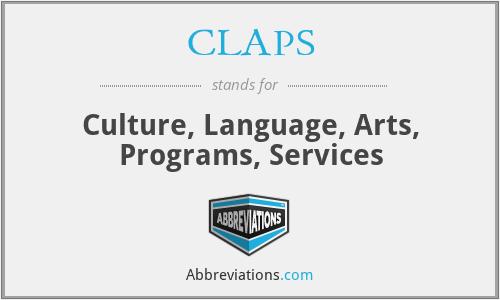CLAPS - Culture, Language, Arts, Programs, Services