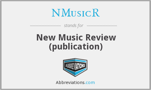 NMusicR - New Music Review (publication)