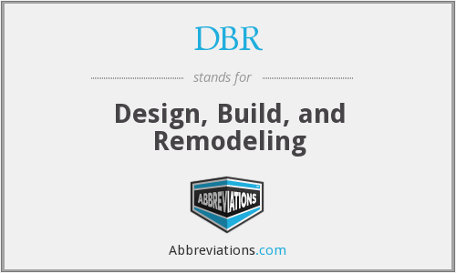 DBR - Design Build And Remodeling