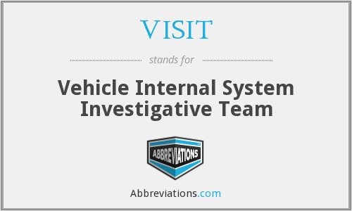 VISIT - Vehicle Internal System Investigative Team