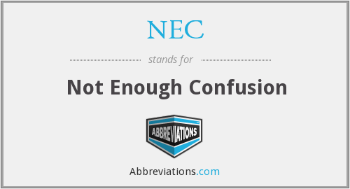 NEC - Not Enough Confusion