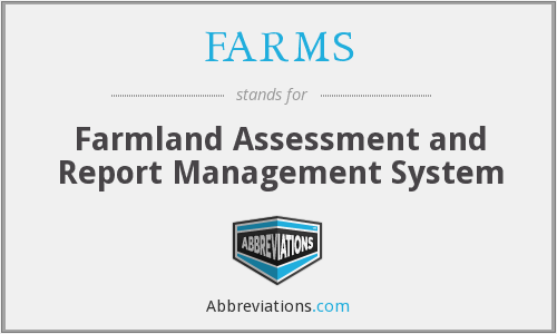 FARMS - Farmland Assessment and Report Management System