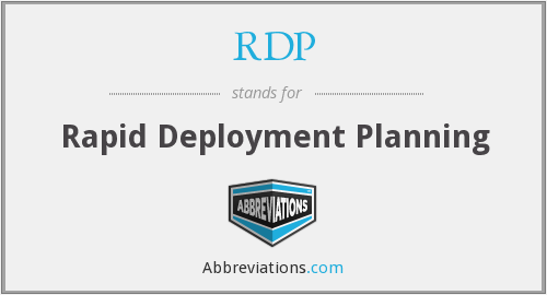 RDP - Rapid Deployment Planning