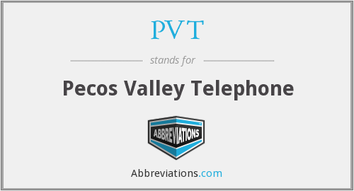 PVT - Pecos Valley Telephone