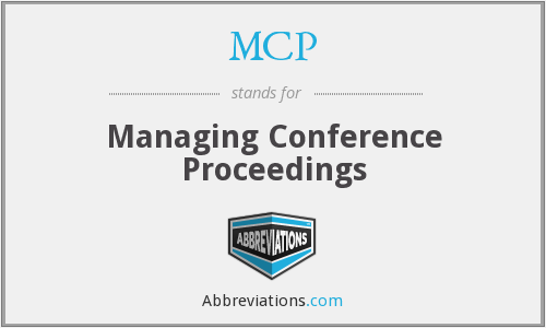 MCP - Managing Conference Proceedings