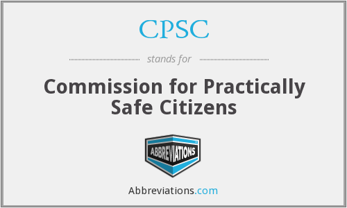 CPSC - Commission for Practically Safe Citizens