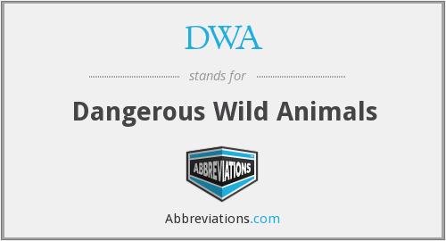 DWA - Dangerous Wild Animals