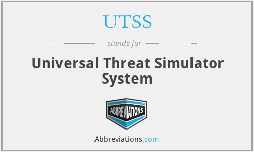 UTSS - Universal Threat Simulator System