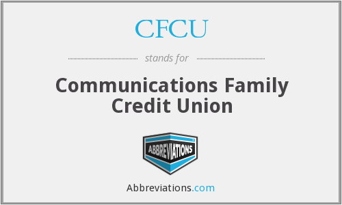 CFCU - Communications Family Credit Union