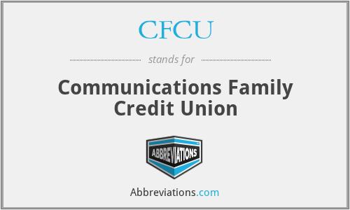 CFCU - Communications Family Credit Union