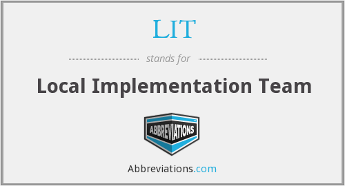 LIT - Local Implementation Team