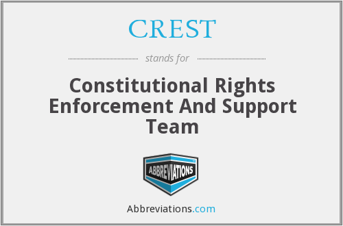 CREST - Constitutional Rights Enforcement And Support Team
