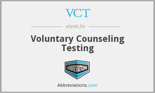 VCT - Voluntary Counseling Testing