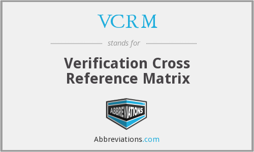 What does VCRM stand for?