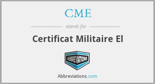 CME - Certificat Militaire El