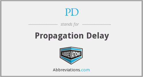 PD - Propagation Delay