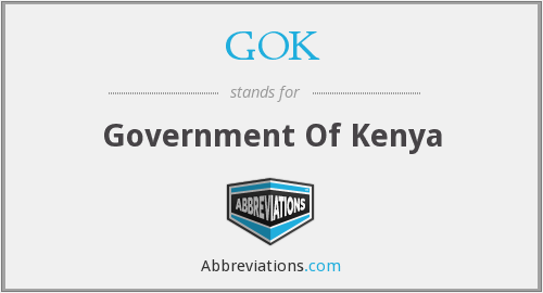 GOK - Government Of Kenya