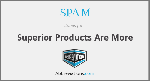SPAM - Superior Products Are More