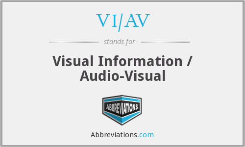 VI/AV - Visual Information / Audio-Visual