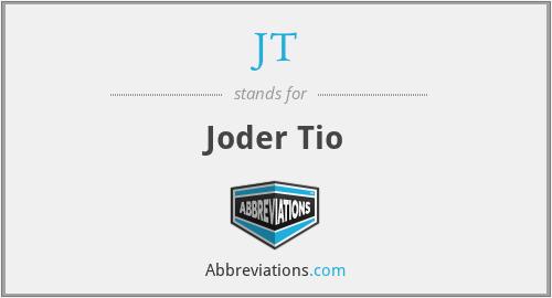 JT - Joder Tio