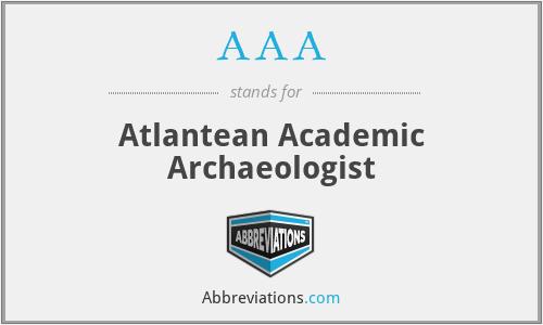 AAA - Atlantean Academic Archaeologist