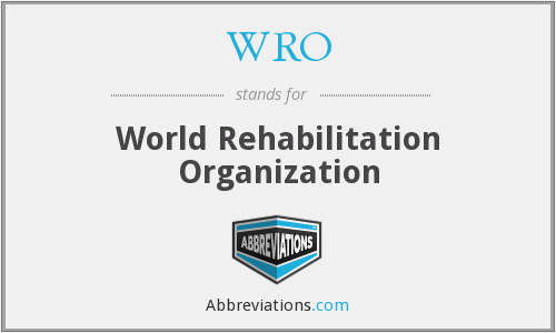 WRO - World Rehabilitation Organization