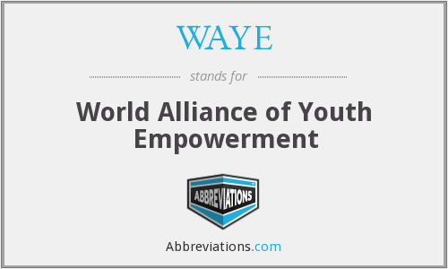 WAYE - World Alliance of Youth Empowerment