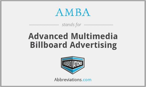 AMBA - Advanced Multimedia Billboard Advertising