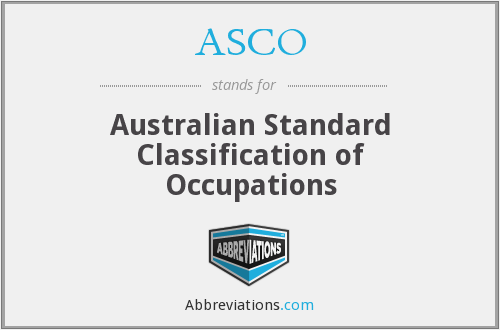 ASCO - Australian Standard Classification of Occupations