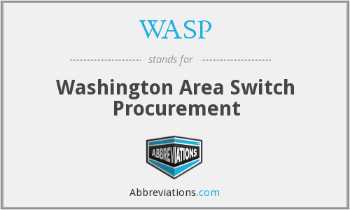 WASP - Washington Area Switch Procurement