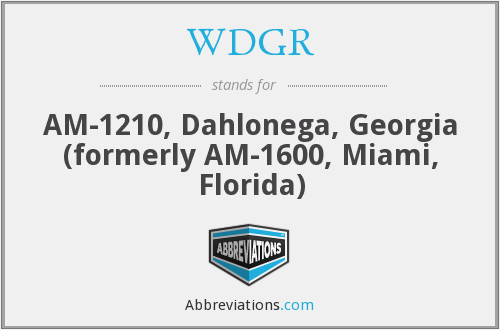 WDGR - AM-1210, Dahlonega, Georgia (formerly AM-1600, Miami, Florida)