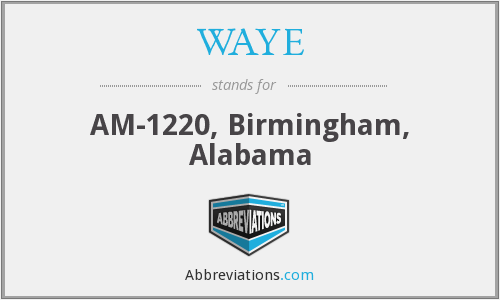 WAYE - AM-1220, Birmingham, Alabama