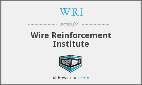 WRI - Wire Reinforcement Institute