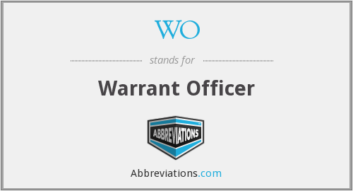WO - Warrant Officer
