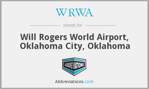 WRWA - Will Rogers World Airport, Oklahoma City, Oklahoma