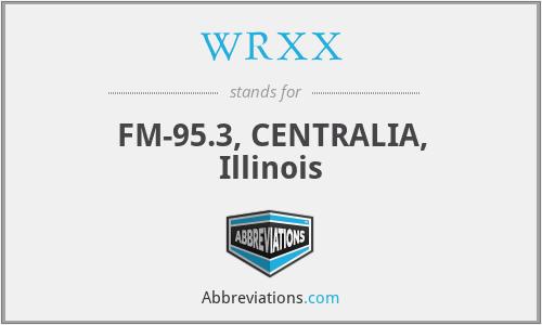 WRXX - FM-95.3, CENTRALIA, Illinois